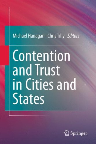 (Contention and Trust in Cities and States)