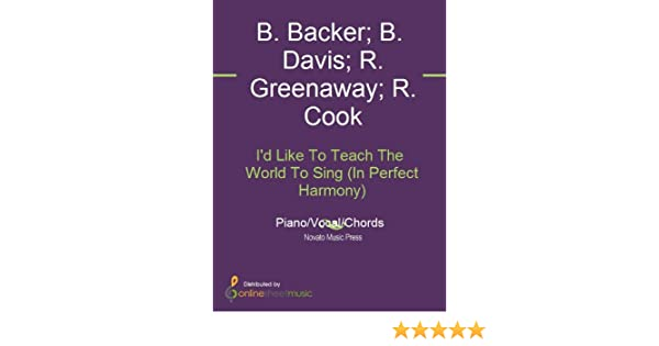 Id Like To Teach The World To Sing In Perfect Harmony Kindle