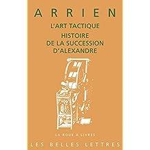 L'Art tactique: Histoire de la succession d'Alexandre (La roue à livres t. 81) (French Edition)