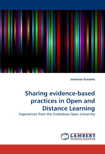 Sharing evidence-based practices in Open and Distance Learning: Experiences from the Zimbabwe Open University