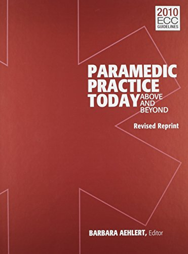Paramedic Practice Today: Above and Beyond, Volume 2, Revised