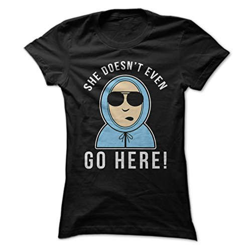 Gnarly Tees Women's She Doesn't Even Go Here T-Shirt XL - T She Doesn Even T Here Go Shirt