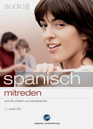 audio spanisch - mitreden: Small Talk leicht gemacht