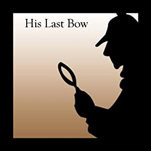His Last Bow Audiobook
