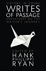 Writes of Passage: Adventures on the Writer's Journey (Sisters in Crime The Writing Life)