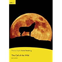 Call of the Wild, Level 2, Penguin Active Readers