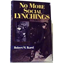 No More Social Lynchings Signed/inscribed By the Author (First Edition)
