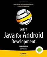 Learn Java for Android Development, 3rd Edition Front Cover