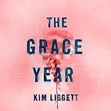 The Grace Year: A Novel