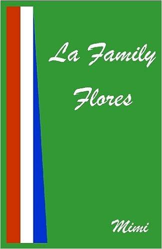 E-kirjat ladattavat ilmaiseksi Kindle La Family Flores Suomeksi PDF FB2 iBook
