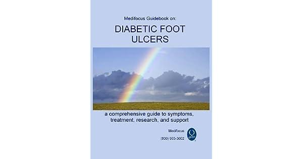 Medifocus Guidebook on: Diabetic Foot Ulcers