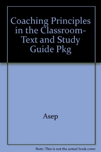 Coaching Principles in the Classroom- Text and Study Guide Pkg