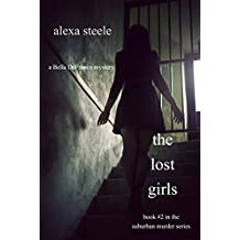 The Lost Girls (Book #2 in The Suburban Murder Series)