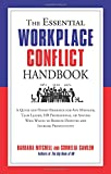 img - for The Essential Workplace Conflict Handbook: A Quick and Handy Resource for Any Manager, Team Leader, HR Professional, Or Anyone Who Wants to Resolve ... Increase Productivity (Essential Handbook) book / textbook / text book