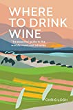 Best Wine Guides - Where to Drink Wine: An essential guide to Review