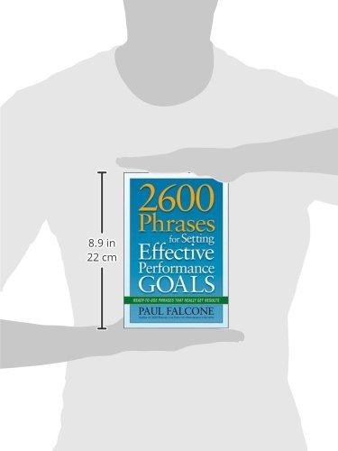 2600-Phrases-for-Setting-Effective-Performance-Goals-Ready-to-Use-Phrases-That-Really-Get-Results