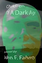 Children of a Dark Age Paperback