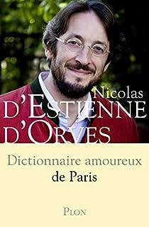 Dictionnaire amoureux de Paris, Estienne d'Orves, Nicolas d'