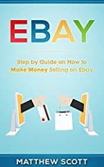 EBay: Step by Step Guide on How to Make Money Selling on eBay offers practical advice from a seasoned eBay seller that is sure to help you start your business off on the right foot. Taking the plunge and opening a business on eBay as e...