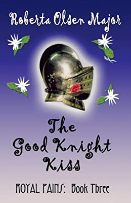 The Good Knight Kiss (Royal Pains) (Volume 3)