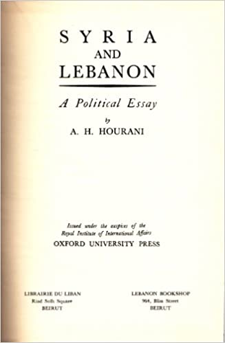 syria and a political essay albert habib hourani  syria and a political essay albert habib hourani com books