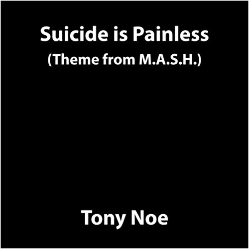 Suicide Is Painless (Theme from M.A.S.H.) [Little Black Book -