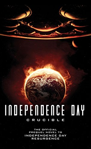 Independence Day Crucible Official Prequel ebook product image