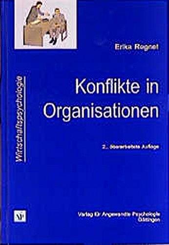 Konflikte in Organisationen: Formen, Funktionen und Bewältigung (Wirtschaftspsychologie)