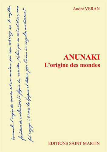 Anunaki lOrigine des Mondes