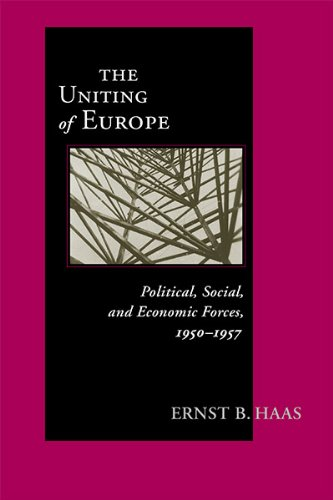 The Uniting Of Europe: Political, Social, and Economic Forces, 1950-1957 (ND Contemporary European Politics) ebook