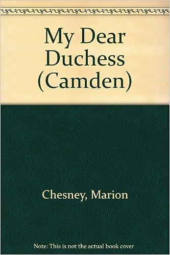 My Dear Duchess (Camden)
