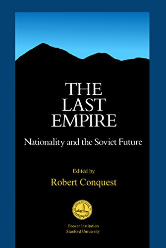 Futura Hoover - The Last Empire: Nationality and the Soviet Future (Hoover Institution Press Publication)