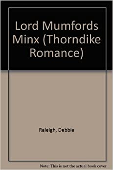 Lord Mumfords Minx (Thorndike Romance)