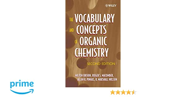Vocabulary and Concepts of Organic Chemistry