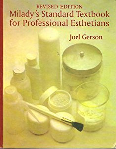Milady's Standard Textbook for Professional Estheticians/Milady's State Exam Review for Professional Estheticians