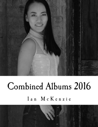 Download Combined Albums 2016: Passionate About Photography 2016 Black and White Albums Combined ebook