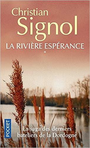 La Riviere Esperance Christian Signol 9782266107808