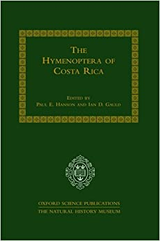 The Hymenoptera of Costa Rica (Oxford Science Publications)