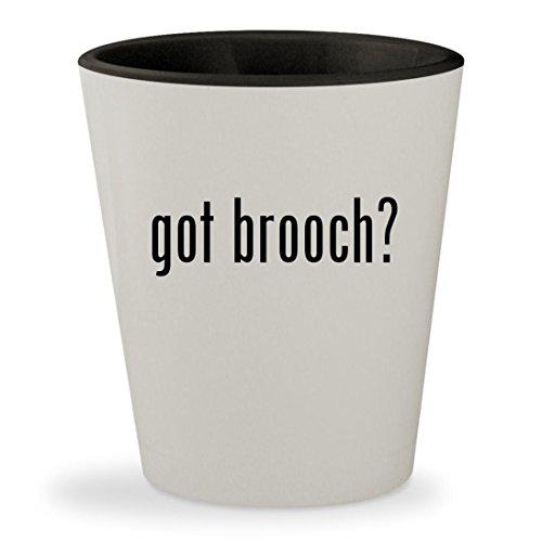 Trifari White Brooch (got brooch? - White Outer & Black Inner Ceramic 1.5oz Shot Glass)