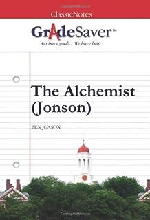 the alchemist york notes advanced amazon co uk ben jonson  gradesaver tm classicnotes the alchemist jonson study guide study guide