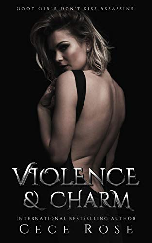 Violence & Charm (Sins & Riches Book 2) by [Rose, Cece]