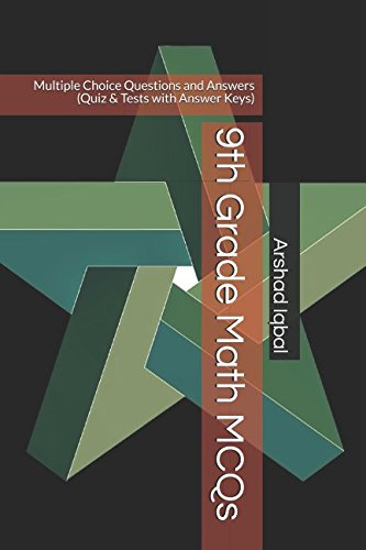 9th Grade Math MCQs: Multiple Choice Questions and Answers (Quiz & Tests with Answer Keys)