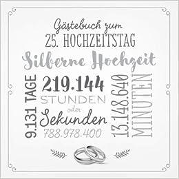 Gästebuch Zum 25 Hochzeitstag Silberne Hochzeit Deko