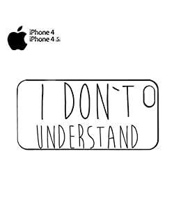 I Do Not Understand Mobile Cell Phone Case Cover iPhone 4&4s Black
