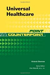 Universal Healthcare (Point/Counterpoint) Kindle Edition