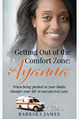 Getting out of the Comfort Zone: Ayanna Paperback