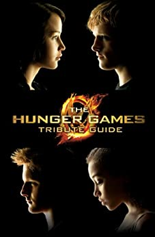 The Hunger Games Tribute Guide by [Seife, Emily]