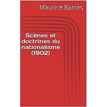 Scènes et doctrines du nationalisme (1902) (French Edition)