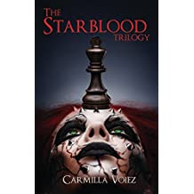 The Starblood Trilogy: Starblood, Psychonaut, Black Sun