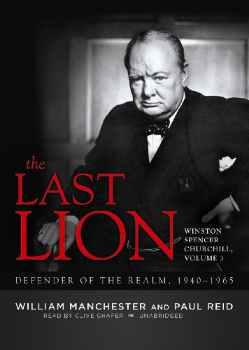 Chafer Head Lion - The Last Lion: Winston Spencer Churchill, Volume Three: Defender of the Realm, 1940-1965